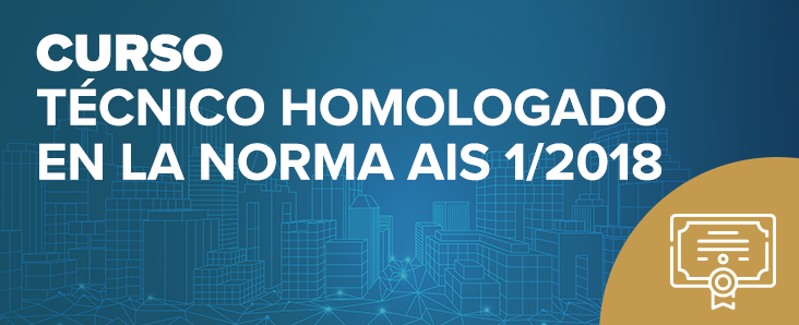 Curso Técnico Homologado en la Norma AIS 1/2018