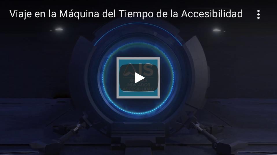 Imagen de reproductor de youtube, al pinchar abrirá una nueva página con el vídeo de La Máquina del Tiempo de la Accesibilidad